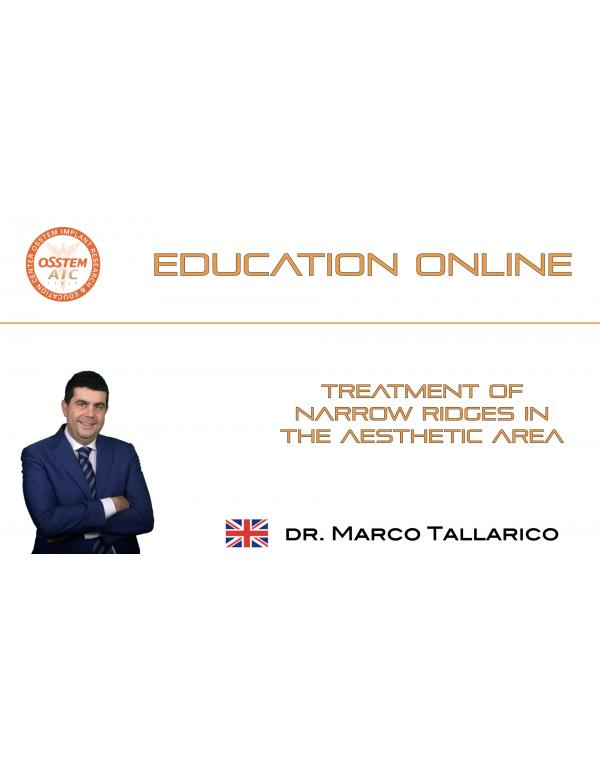 Treatment of Narrow Ridges in the Aesthetic Area
